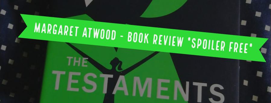 Margaret Atwood - The Testaments book review, spoiler free.